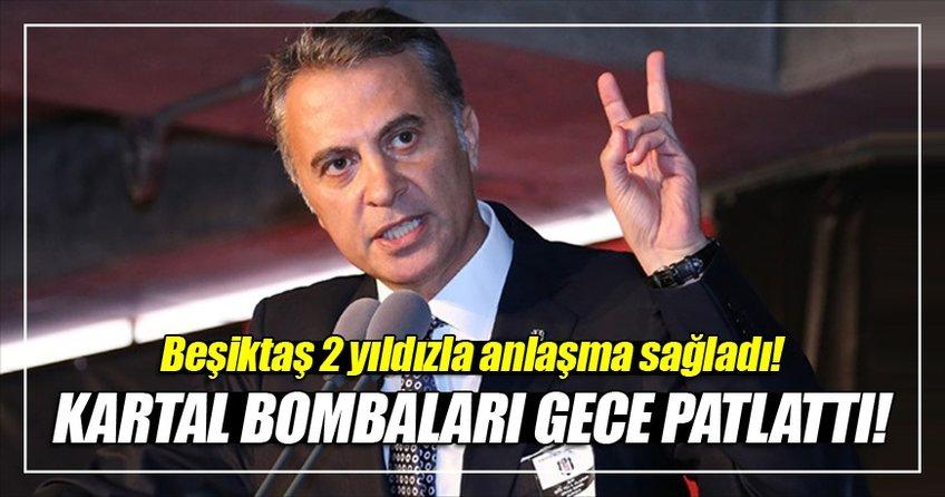 Beşiktaş iki yıldızla anlaştı