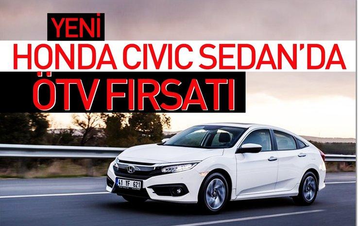 Yeni Honda Civic Sedanda ötv Fırsatı Otohaber