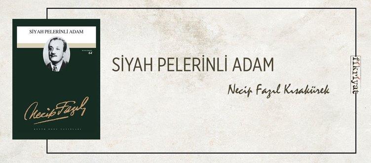 SİYAH PELERİNLİ ADAM