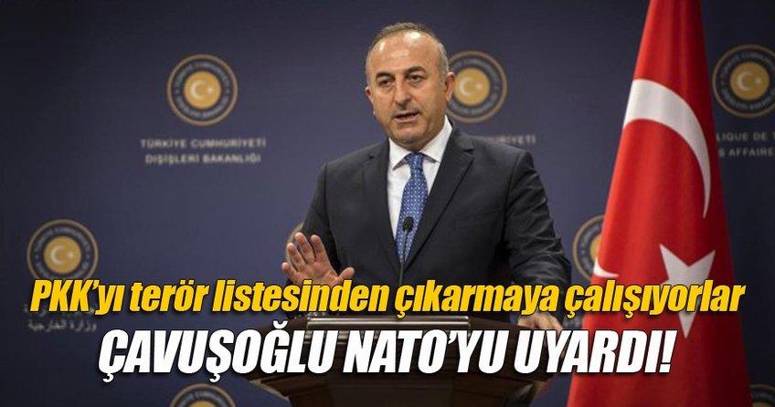 Mevlüt Çavuşoğlu: PKK'yı terör listesinden çıkarmaya çalışıyorlar