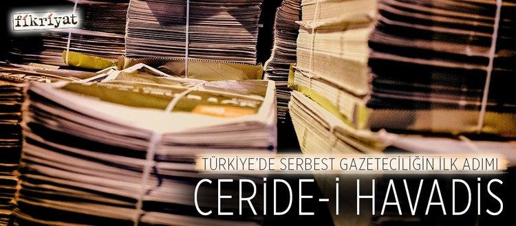 Türkiye'de serbest gazeteciliğin ilk adımı Ceride-i Havadis