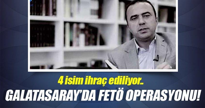 Galatasaray'da FETÖ operasyonu