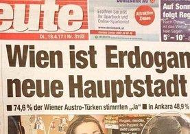 Heute Gazetesi: Viyana Erdoğan'ın yeni başkenti!