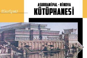 Dünyanın ilk kütüphanelerinden Asurbanipal