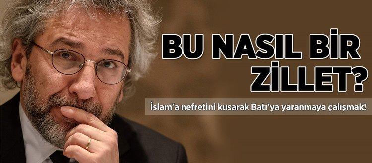 İslam'a nefretini kusarak Batı'ya yaranmaya çalışmak!