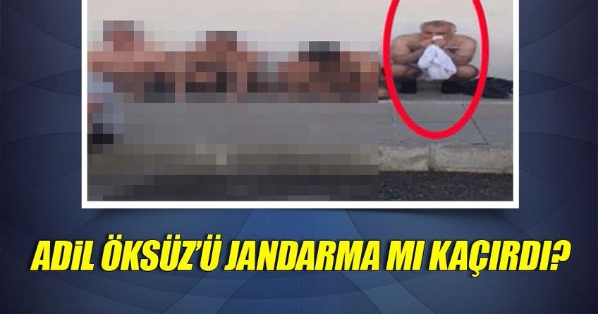 Adil Öksüz'ü Jandarma mı kaçırdı?