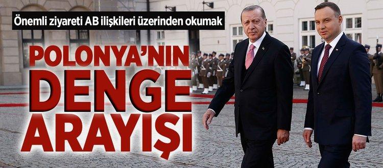 Brüksel'e karşı denge arayışında Türkiye-Polonya ilişkileri