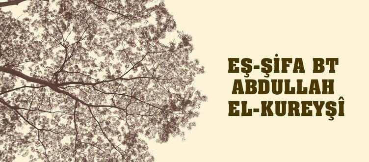 EŞ-ŞİFA BT ABDULLAH EL-KUREYŞÎ