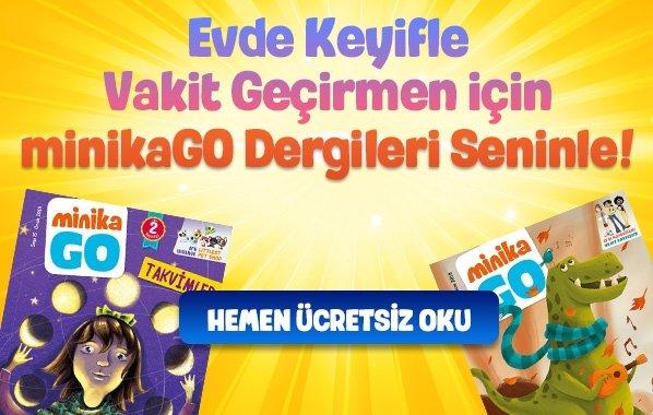 minikaGO Dergileri Şimdi Ücretsiz Olarak Seninle!